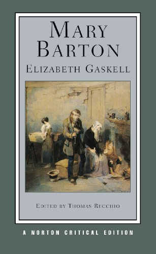 Mary Barton (First Edition) (Norton Critical Editions)