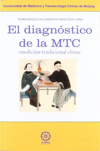 EL DIAGNÓTICO DE LA MTC -MEDICINA TRADICIONAL CHINA-