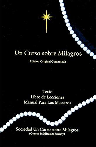 Un Curso Sobre Milagros Edición Original Comentada