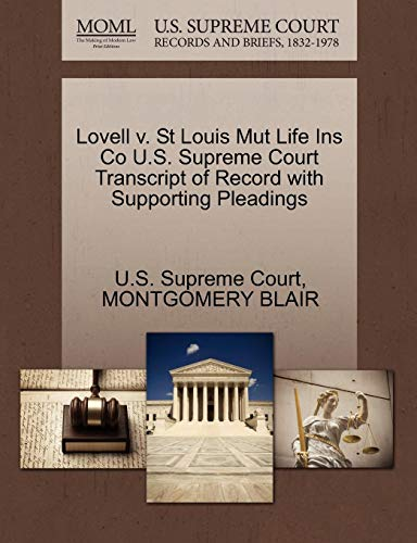 Lovell V. St Louis Mut Life Ins Co U.S. Supreme Court Transcript of Record with Supporting Pleadings