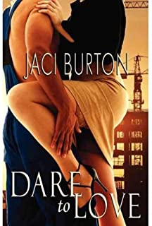[ Dare to Love by Burton, Jaci ( Author ) May-2009 Paperback ]