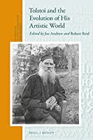Tolstoi and the Evolution of His Artistic World (Studies in Slavic Literature and Poetics)