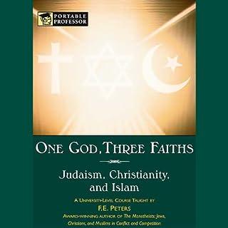 One God, Three Faiths audiobook cover art