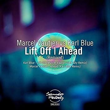 Lift off / Ahead (Remixed)