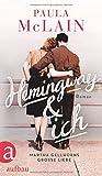 Hemingway und ich: Roman