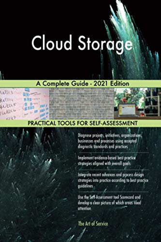 Cloud Storage A Complete Guide - 2021 Edition