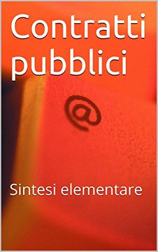 Contratti pubblici: Sintesi elementare