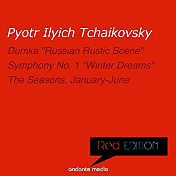 """Red Edition - Tchaikovsky: Symphony No. 1 """"Winter Dreams"""" & The Seasons, Op. 37a"""