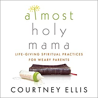 Almost Holy Mama audiobook cover art