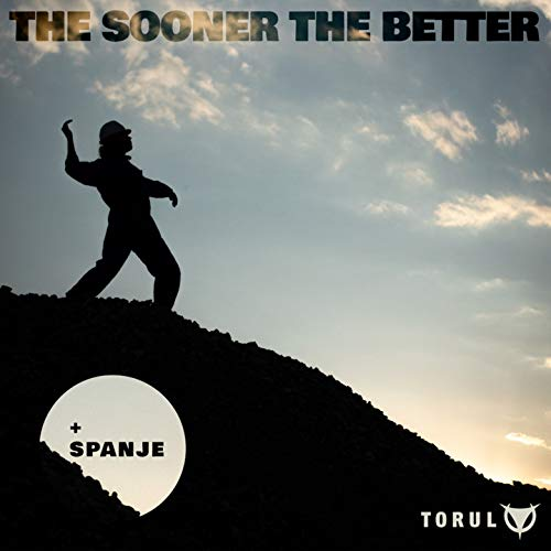 The Sooner the Better (Beborn Beton Remix)