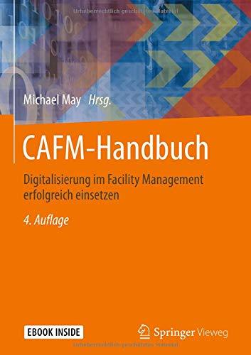 CAFM-Handbuch: Digitalisierung im Facility Management erfolgreich einsetzen
