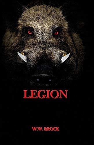 Book: LEGION by W.W. Brock