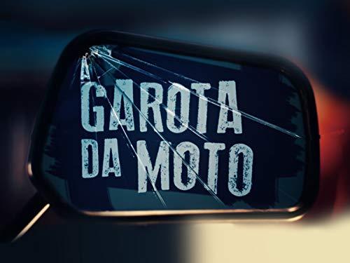 The Motorcycle Girl - Season 1