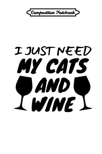 Composition Notebook: Cats And Wine Journal/Notebook Blank Lined Ruled 6x9 110 Pages