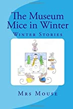 The Museum Mice in Winter