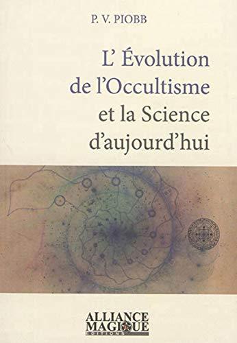 L'évolution de l'occultisme et la science d'aujourd'hui