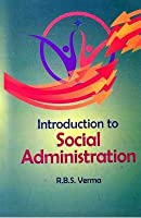 Introduction to Social Administration