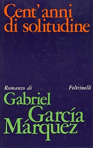 Marquez G. - CENT'ANNI DI SOLITUDINE. ROMANZO.