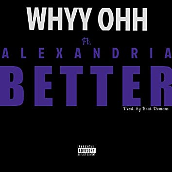 Better (feat. Alexandria)
