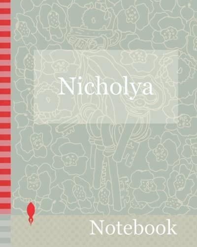 Notebook: A notebook named Nicholya