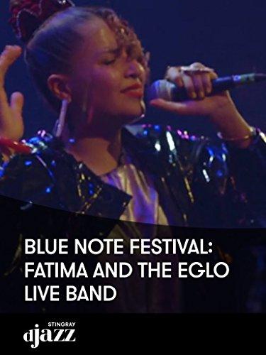 Blue Note Festival: Fatima and the Eglo Live Band