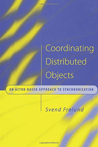 Coordinating Distributed Objects: An Actor-Based Approach to Synchronization