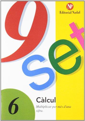 Nou-set, calcul: multiplicar per mes d'una xifra (tomo 6) (Nou-Set (nadal))