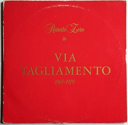 """Renato Zero: """"Via Tagliamento 1965-1970"""" (2 LP/Vinyl) - Edizione con Copertina Apribile (Made in Italy, Cat. PL 31660(2) / LKAY 36833) (1982)"""