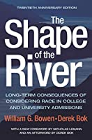 The Shape of the River: Long-Term Consequences of Considering Race in College and University Admissions (William G. Bowen)