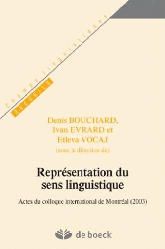 Représentations du sens linguistique : Actes du colloque international de Montréal