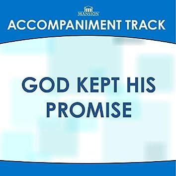 God Kept His Promise
