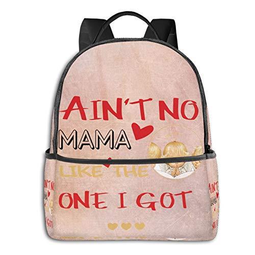 Ain'T No Mama Creative Backpack Boy Backpack, Cute Girl Backpack Teen School Travel Backpack