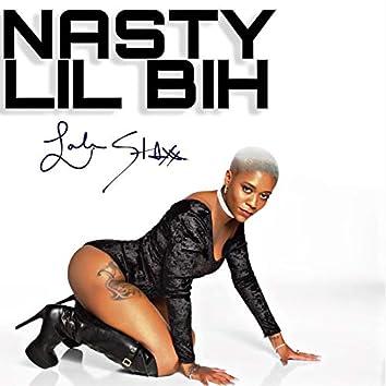 Nasty Lil Bih