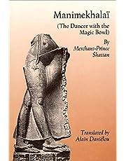 Manimekhalai: The Dancer With the Magic Bowl