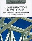 Construction métallique: Notions fondamentales et méthodes de...