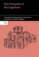 Chronicle of the Logothete (Translated Texts for Byzantinists)