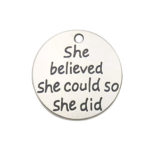 30pcs Antique Silver Round she Believed she Could so she did Inspiration Words Charms Craft Supplies Tag Charms Pendants for Crafting Jewelry Making (9249)
