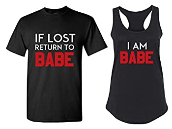 If Lost Return to Babe & I Am Babe Couple T Shirts - His and Hers Racerback Tank Tops