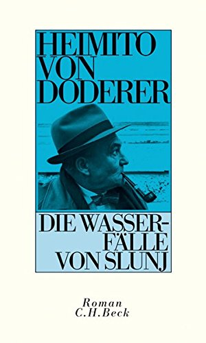 Buchseite und Rezensionen zu 'Die Wasserfälle von Slunj: Roman' von Heimito von Doderer