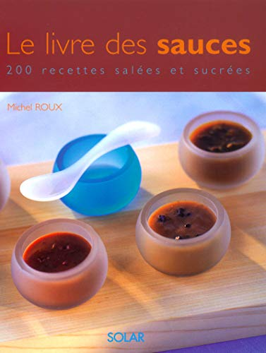 Le livre des sauces (Hors Collection)