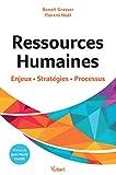 Ressources Humaines : enjeux, stratégies, processus : Label Fnege 2018 dans la catégorie Manuel (Hors collection)