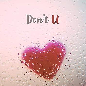 Don't U