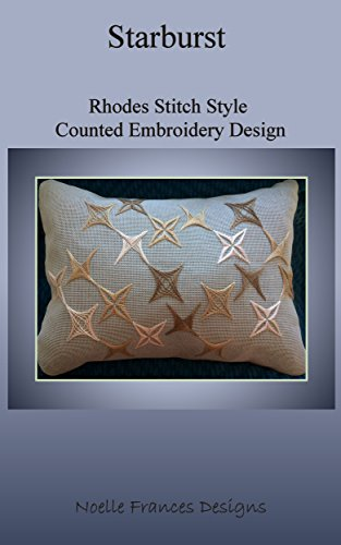 Starburst: Rhodes Stitch Style Counted Embroidery Design (Noelle Frances Design) (English Edition)