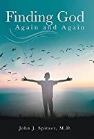 Finding God Again and Again