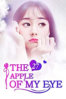 The Apple of My Eye 27: A Blessed Life (The Apple of My Eye Series) by [Mobo Reader, Rabbit Rabbit, Ludmila Lyu]