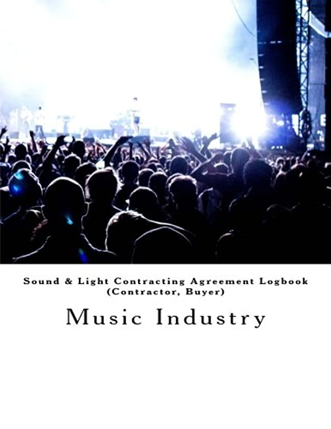 Sound & Light Contracting Agreement Logbook (Contractor, Buyer): Music Industry 67 Contracts (201 pages)