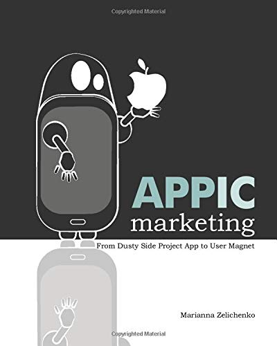 Appic Marketing: From Dusty Side Project App to User Magnet