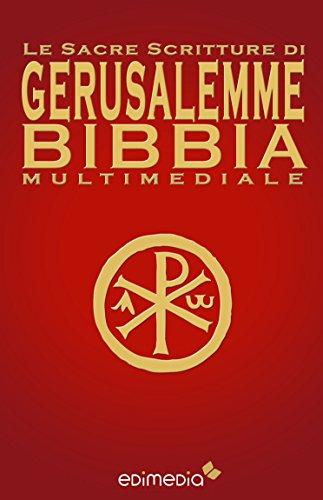 Le Sacre Scritture di Gerusalemme Bibbia Multimediale