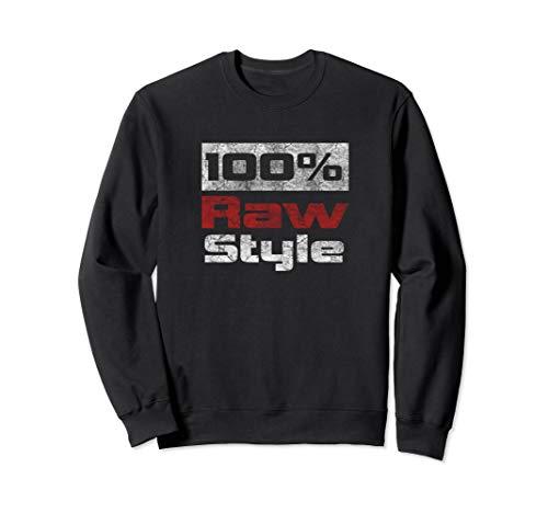 100% Rawstyle Hardstyle Merchandise Sweatshirt
