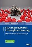 Thomas Heidenreich, Alexander Noyon: Schwierige Situationen in Therapie und Beratung